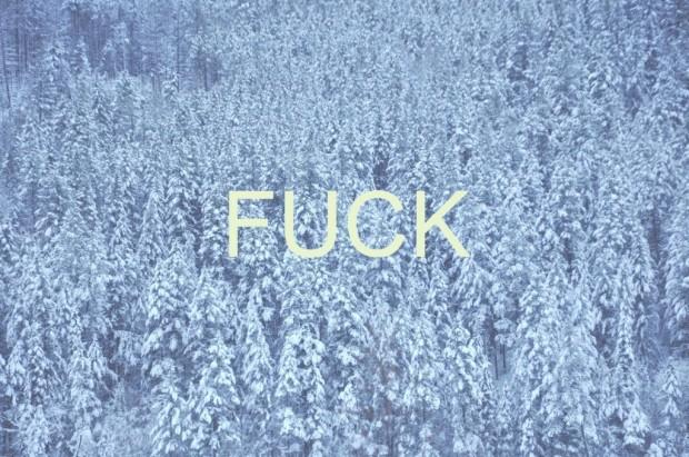 fuck_it__s_cold_by_evansundin93-d5qkfpe