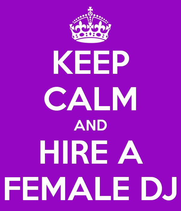 keep-calm-and-hire-a-female-dj
