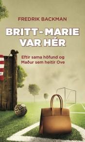 Britt-Marie-var-hér