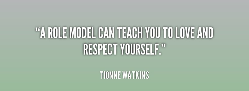 quote-Tionne-Watkins-a-role-model-can-teach-you-to-224718 (2)